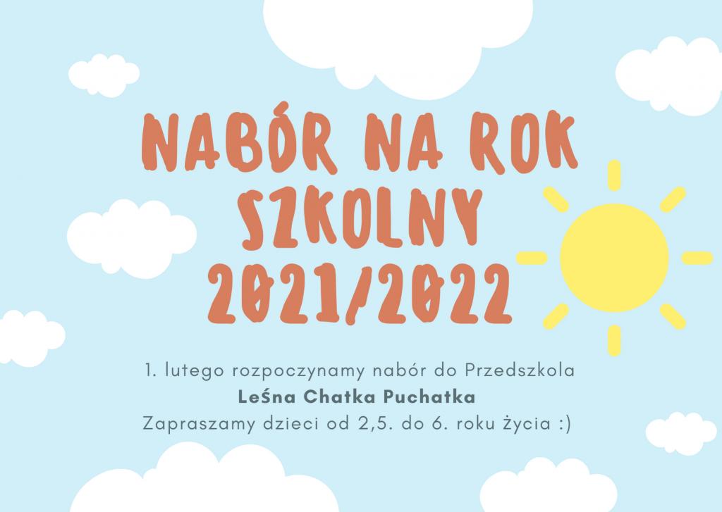 1. lutego rozpoczynamy nabór na rok szkolny 2021/2022 do Przedszkola Leśna chatka Puchatka!